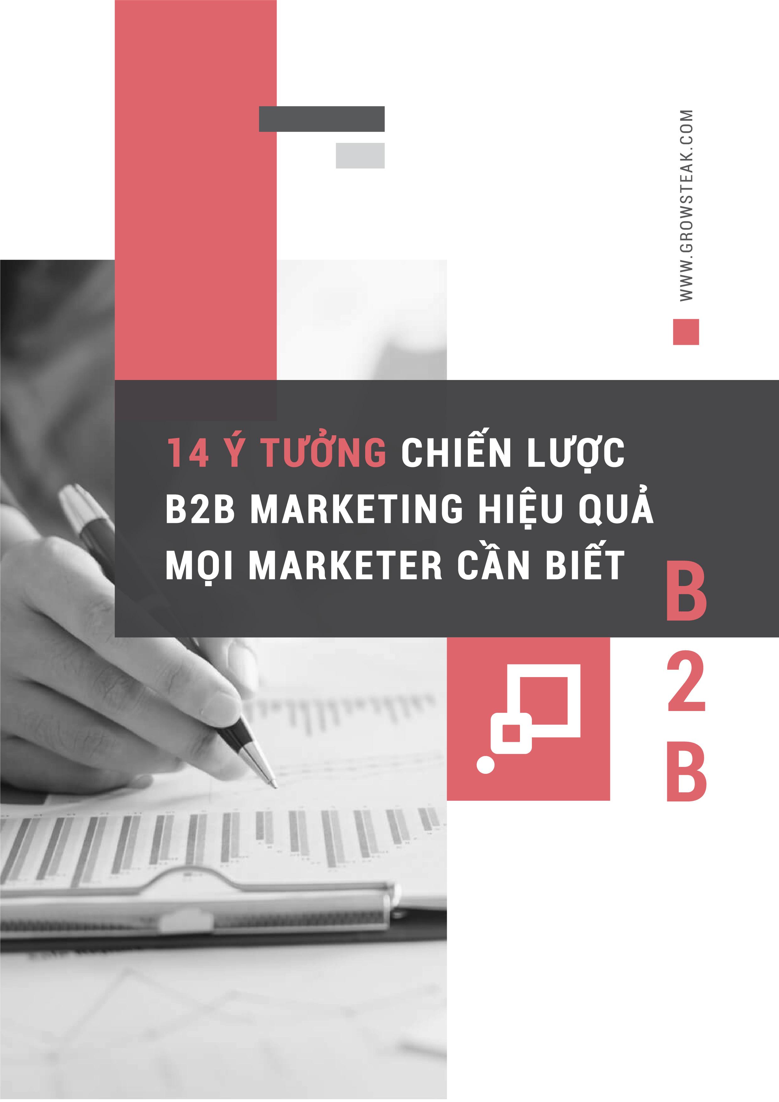 14 Ý Tưởng Chiến lược B2B Marketing Mọi Marketing Cần Biết